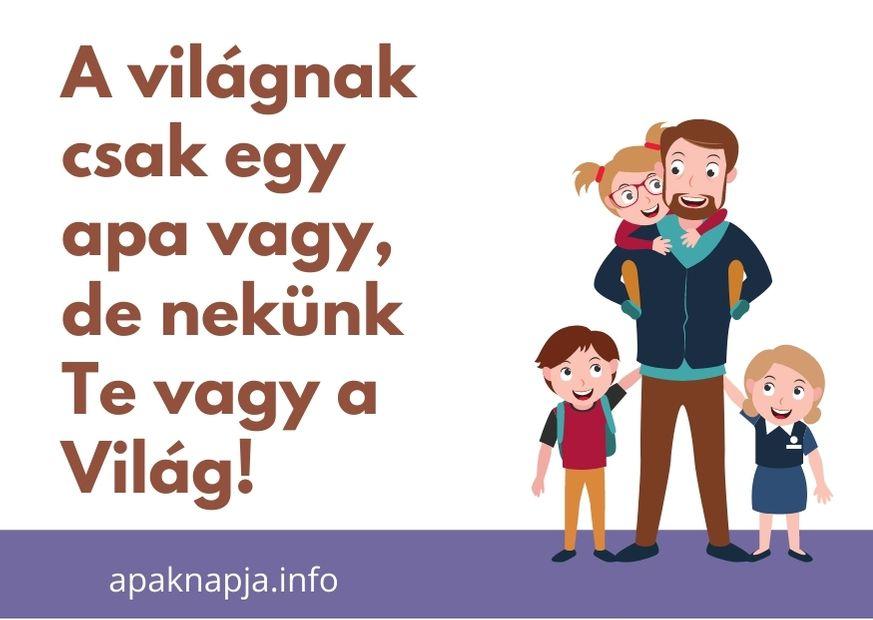legjobb apa idézet, a világnak csak egy apa vagy